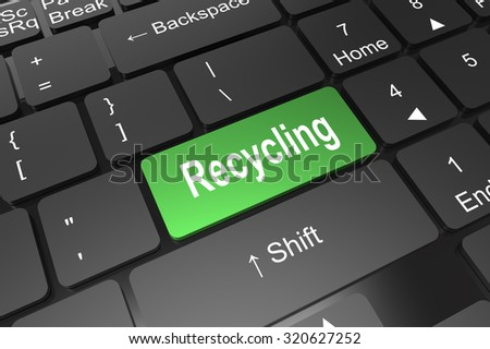 Keyboard enter button with recycling word on green