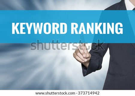 Keyword Ranking word on virtual screen touch by business woman cyan sky tab - stock photo