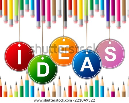 Kids Ideas Indicating Child Toddlers And Invention - stock photo