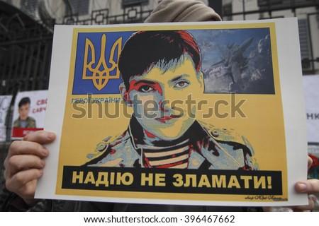 KIEV, UKRAINE - March 22, 2016: The action ''Free Savchenko'' near the Russian embassy in Kiev - stock photo