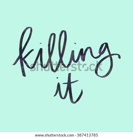 Great Job Quotes Cool Killing Quote Great Job Quote Modern Stock Illustration 387413785