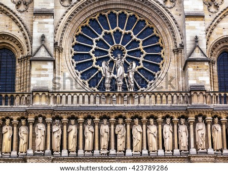Kings Facade Rose Window Notre Dame Cathedral Paris France.  Notre Dame was built between 1163 and 1250AD.   - stock photo