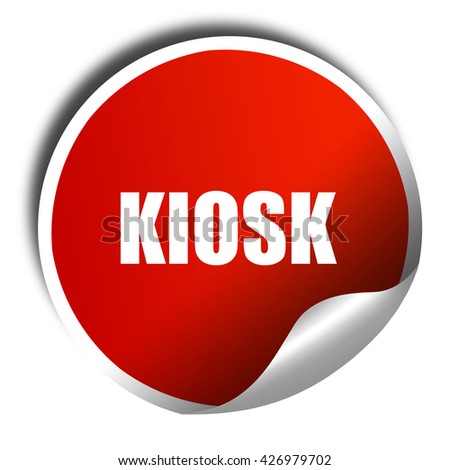 kiosk, 3D rendering, a red shiny sticker