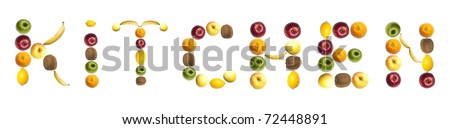 Kitchen word made of different of fruits