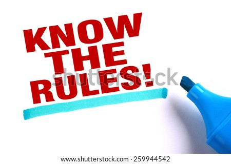 Know the rules text and blue line with blue marker aside is on white paper. - stock photo