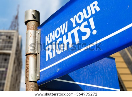 Know Your Rights written on road sign - stock photo