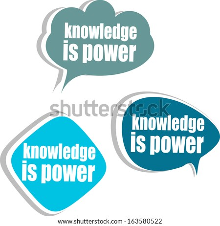 knowledge is power. Set of stickers, labels, tags. Template for infographics, raster