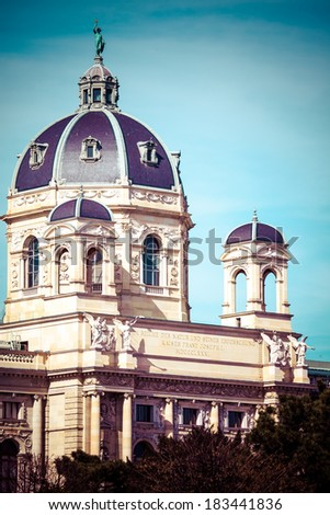 Kunsthistorisches museum at the Museum District, Vienna, Austria  - stock photo