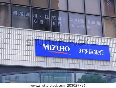KYOTO JAPAN - 1 JUNE, 2014: Mizuho Bank. Mizuho Bank is the interpreted retail and corporate banking unit of Mizuho Financial Group, the 2nd largest financial services company in Japan.