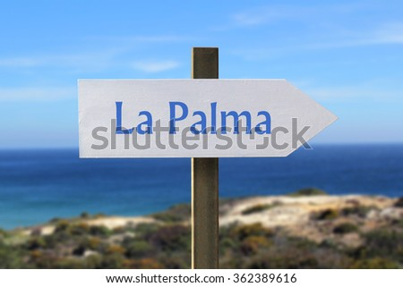 La Palma sign with seashore in the background