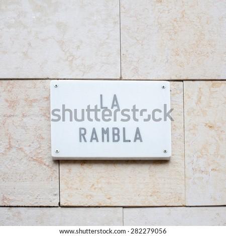 La Rambla street sign - stock photo