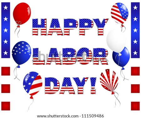 Labor Day. Celebratory text, balloons and banners on white. Raster version. - stock photo