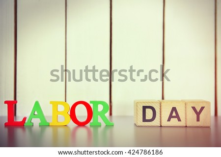 LABOR DAY on wooden background