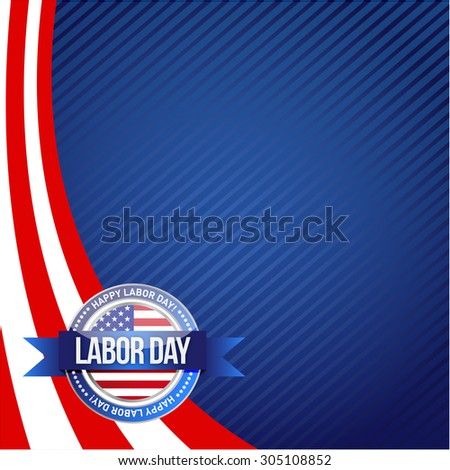Labor day seal sign illustration design graphic background - stock photo