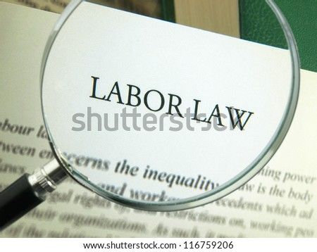 Labor law definition - stock photo