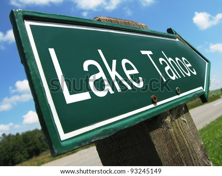 Lake Tahoe road sign