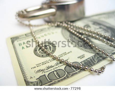large sum of money secured with a chain and a lock : financial security