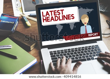 Latest Headlines Breaking Communication Important Concept - stock photo