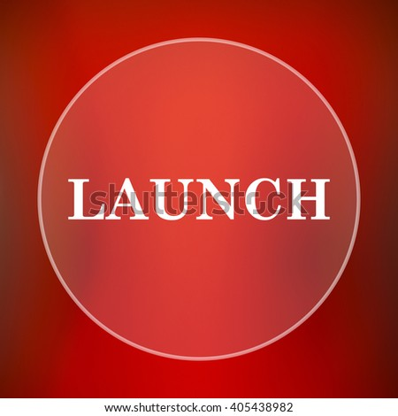 Launch icon. Internet button on red background. - stock photo