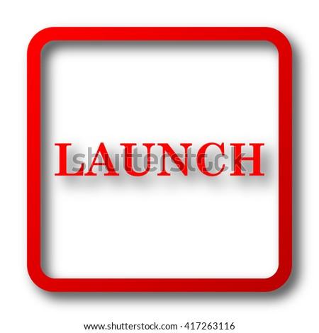 Launch icon. Internet button on white background. - stock photo