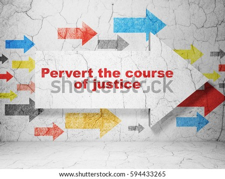 Law Concept Arrow Pervert Course Justice Stock Illustration