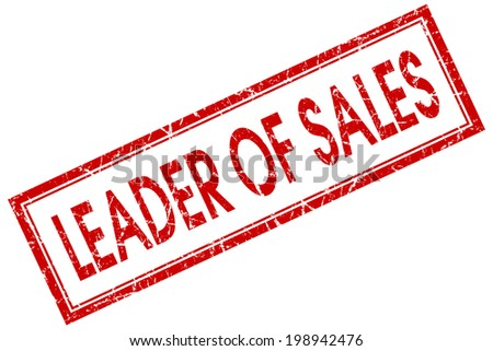 Leader of sales red square grungy stamp isolated on white background - stock photo