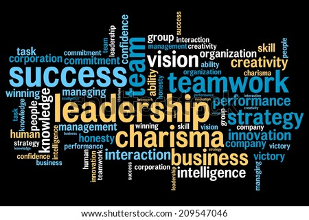 Leadership and teamwork word cloud illustration. Word collage concept. - stock photo