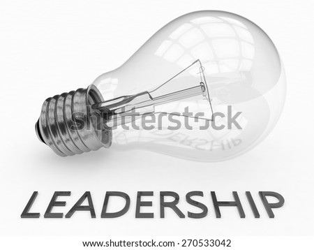 Leadership - lightbulb on white background with text under it. 3d render illustration. - stock photo
