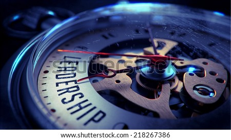 Leadership on Pocket Watch Face with Close View of Watch Mechanism. Time Concept. Vintage Effect. - stock photo