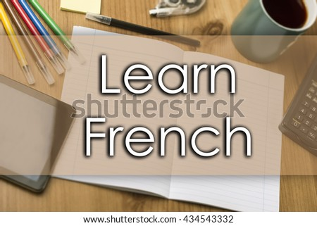 Learn French - business concept with text - horizontal image