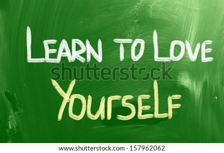 Learn To Love Yourself Concept - stock photo