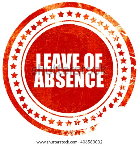leave of absence, grunge red rubber stamp with rough lines and e - stock photo
