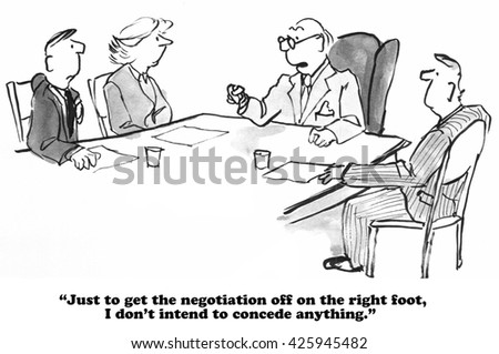 Legal and business cartoon about a difficult negotiator.