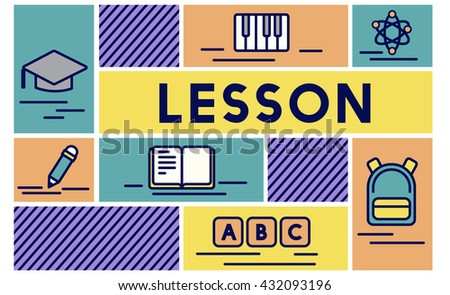 Lesson Class Education Study Teaching Concept - stock photo