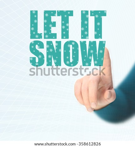 let it snow - stock photo