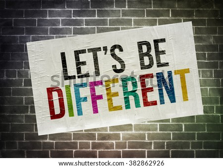 Let's be different