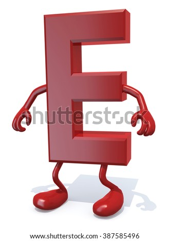 letter E with arms and legs posing, isolated on white 3d illustration - stock photo