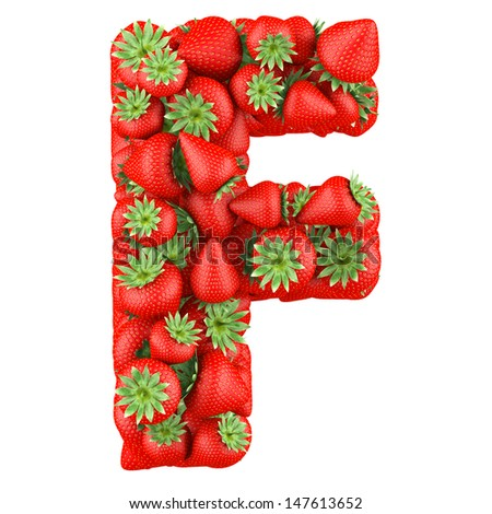 Letter - F made of Strawberry. Isolated on a white. - stock photo