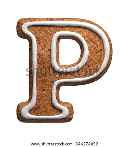 Letter P. Gingerbread font. Christmas cookies alphabet. - stock photo