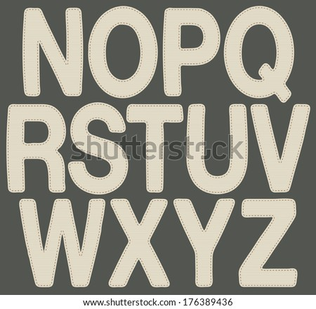 Letters made with fabric N_Z. Illustration of alphabet letters (from N to Z), with fabric texture. - stock photo
