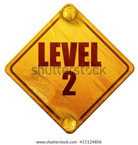 level 2, 3D rendering, isolated grunge yellow road sign - stock photo