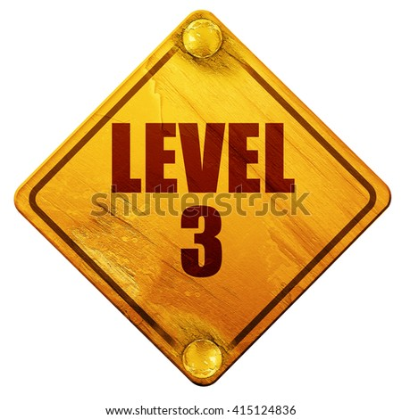 level 3, 3D rendering, isolated grunge yellow road sign - stock photo