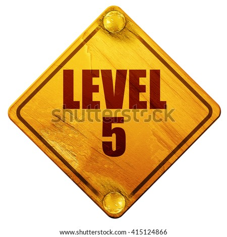 level 5, 3D rendering, isolated grunge yellow road sign - stock photo