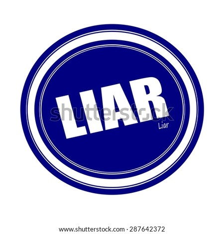 LIAR white stamp text on blue - stock photo