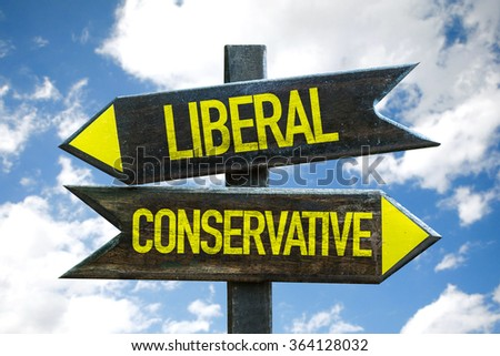 Liberal - Conservative signpost with sky background - stock photo