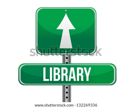 library road sign illustration design over a white background