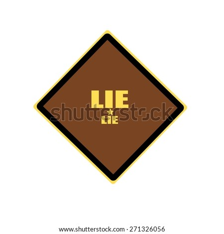 LIE yellow stamp text on brown background - stock photo