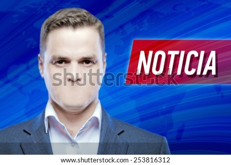 "Lies and hidden problems, television announcer  without a mouth on a background of the inscription ""News"" in Espanol or Portugues - stock photo"