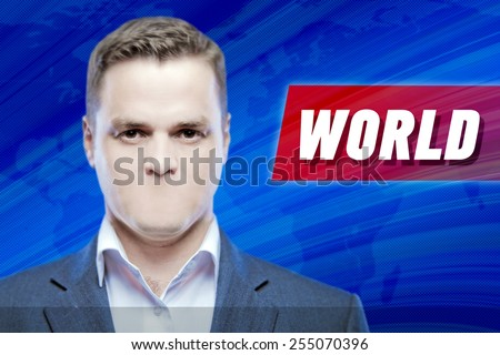 """Lies and hidden problems, television announcer  without a mouth on a background of the inscription """"World""""  - stock photo"""
