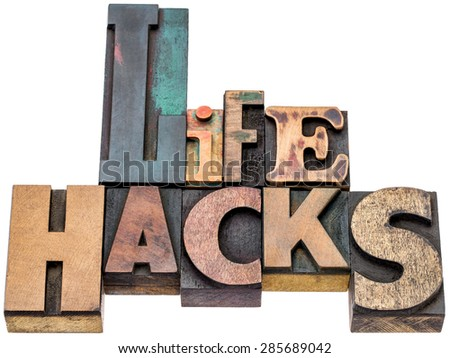 life hacks  - isolated word abstract in mixed vintage letterpress printing blocks - stock photo